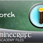 "Minecraft Academy – EP03 – ""How to make torches"""