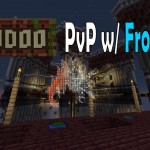 Hoodoo PvP with the FrostFire Crew