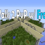 Walls 2 PvP Match with FrostFire